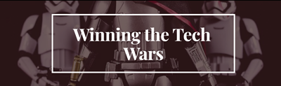 Tech Team Newsletter-WInning the Tech Wars
